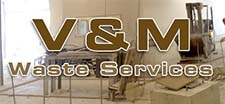 V and M Waste Services